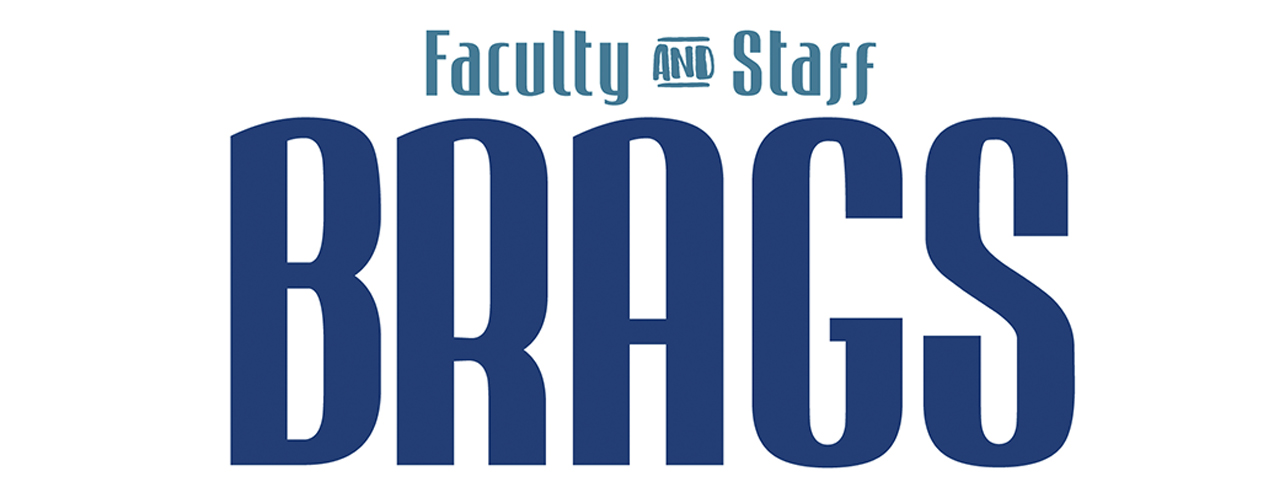 Faculty and Staff Brags